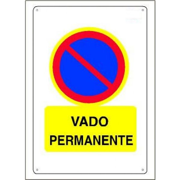 CARTEL VADO PERMANENTE (3,2mm.) 45x30cm.